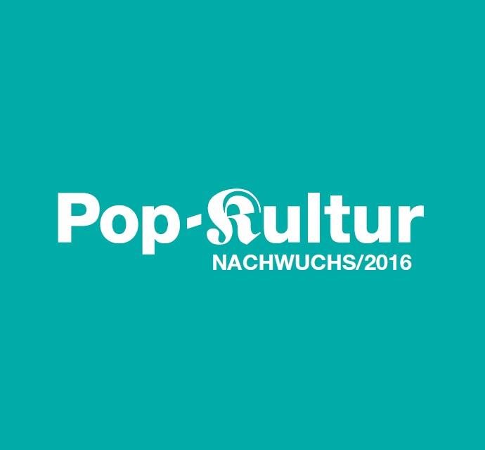 Pop-Kultur Nachwuchs - Startpage