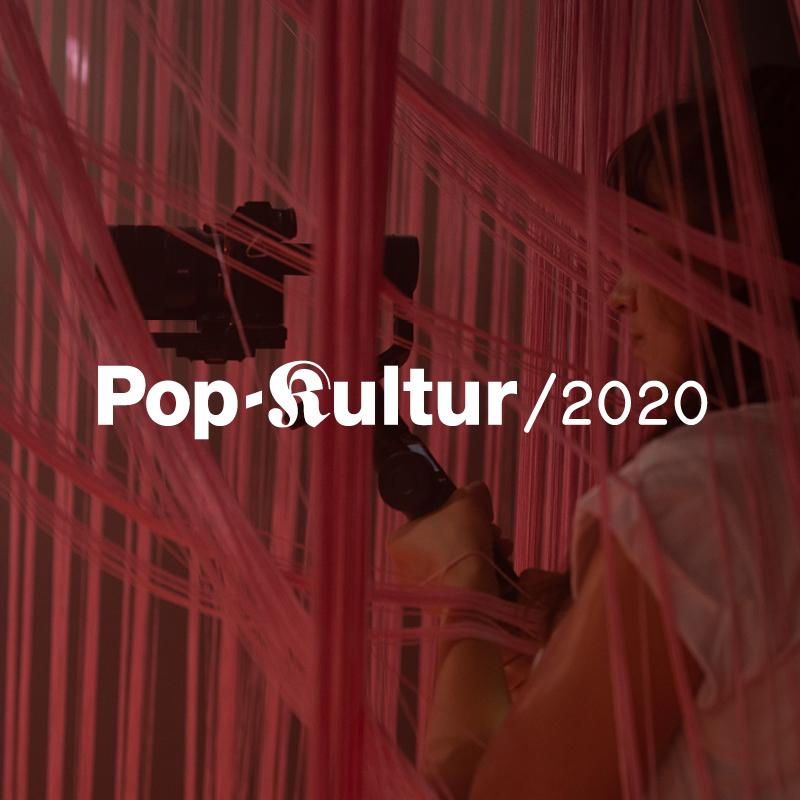 Pop-Kultur 2020 Archiv