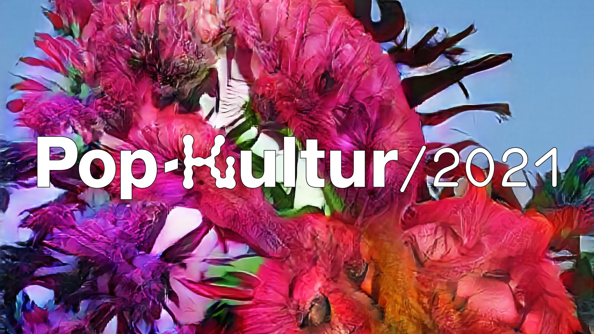 Pop-Kultur 2021 Visual